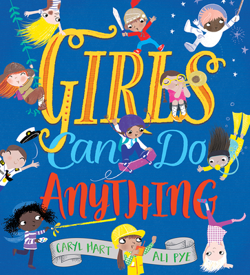 Girls Can Do Anything - Hart, Caryl