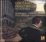 Girolamo Frescobaldi: Organ Works
