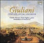 Giulani: Complete Guitar Concertos