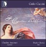 Giulio Caccini: Il Cantar d'Affetto