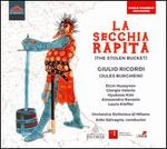 Giulio Ricordi: La Secchia Rapita (The Stolen Bucket)