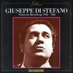 Giuseppe Di Stefano: Historical Recordings 1952 - 1963