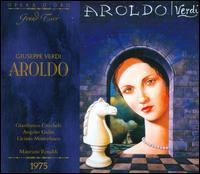 Giuseppe Verdi: Aroldo - Alfredo Zanazzo (vocals); Angeles Gulin (vocals); Carlo Millauro (vocals); Gianfranco Cecchele (vocals);...