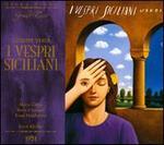 Giuseppe Verdi: I Vespri Siciliani