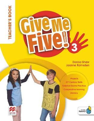 Give Me Five! Level 3 Teacher's Book Pack - Shaw, Donna, and Ramsden, Joanne, and Sved, Rob