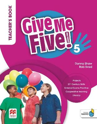 Give Me Five! Level 5 Teacher's Book Pack - Shaw, Donna, and Ramsden, Joanne, and Sved, Rob