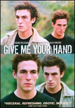 Give Me Your Hand