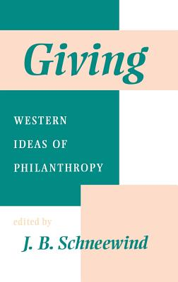 Giving - Schneewind, J B (Editor)