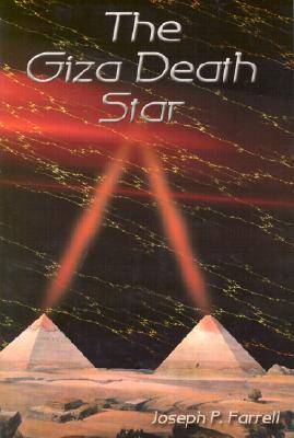 Giza Death Star - Farrell, Joseph P