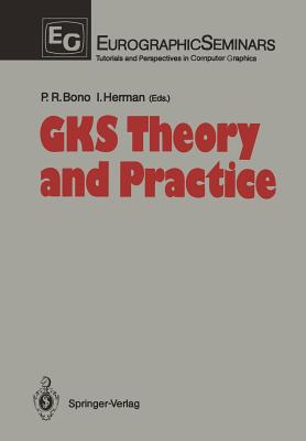 Gks Theory and Practice - Bono, Peter R (Editor), and Herman, Ivan (Editor)