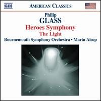 Glass: Heroes Symphony; The Light - Bournemouth Symphony Orchestra; Marin Alsop (conductor)