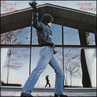 Glass Houses - Billy Joel