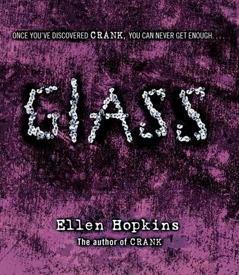 Glass - Hopkins, Ellen, and Flanagan, Laura (Narrator)