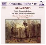 Glazunov: Orchestral Works, Vol. 10