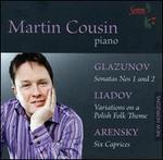 Glazunov: Piano Sonatas Nos. 1 & 2; Lyadov: Variations on a Polish Folk Theme; Arensky: Six Caprices