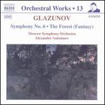 Glazunov: Symphony No. 6; The Forest