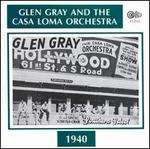 Glen Gray and the Casa Loma Orchestra (1940)