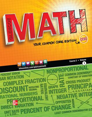Glencoe Math, Your Common Core Edition (Course 2, Volume 1) - Cuevas, Day, Malloy, Kersaint, Luchin, McClain, Molix-Bailey, Price, Reynosa, Silbey, Vielhaber, Willard Carter