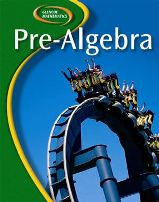 Glencoe Pre-Algebra, Student Edition (Glencoe Mathematics) - McGraw-Hill Education