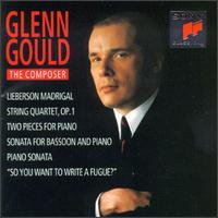 Glenn Gould the Composer - Alain Meunier (cello); Bruno Monsaingeon (violin); Catherine Marchese (bassoon); Claron McFadden (soprano);...