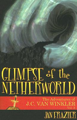 Glimpse of the Netherworld - Frazier, Jan
