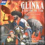 Glinka: Life for the Tsar