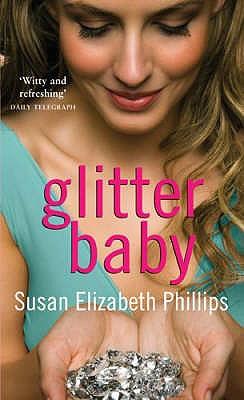 Glitter Baby - Phillips, Susan Elizabeth