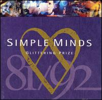 Glittering Prize 81/92 [Canada] - Simple Minds
