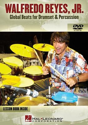 Global Beats For Drumset and Percussion - Reyes, Walfredo, Jr.