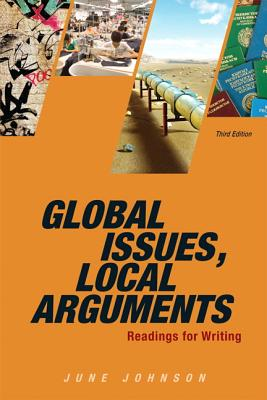 Global Issues, Local Arguments Plus NEW MyCompLab -- Access Card Package - Johnson, June