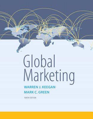 Global Marketing - Keegan, Warren J., and Green, Mark C.