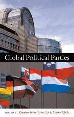 Global Political Parties - Sehm-Patomaki, Katarina (Editor)