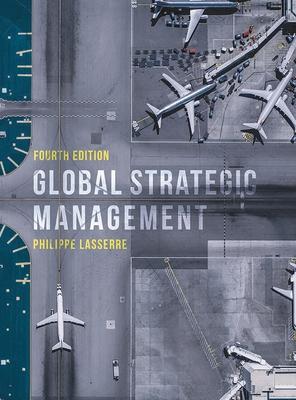 Global Strategic Management - Lasserre, Philippe