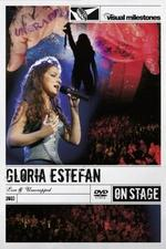 Gloria Estefan: Live and Unwrapped
