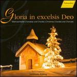 Gloria in excelsis Deo: Christmas Chorales & Choruses