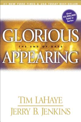 Glorious Appearing - LaHaye, Tim, Dr.