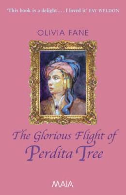 Glorious Flight of Perdita Tree - Fane, Olivia