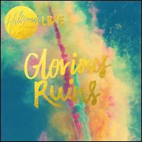 Glorious Ruins - Hillsong Live