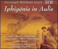 Gluck: Iphigénie in Aulis - Dietrich Fischer-Dieskau (vocals); Helmut Krebs (vocals); Johanna Blatter (vocals); Josef Greindl (vocals);...