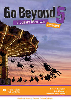 Go Beyond - Student's Book Premium Pack 5 B2 + Student's Resource Centre + Online Workbook - Benne, Rebecca