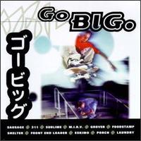 Go Big - Various Artists