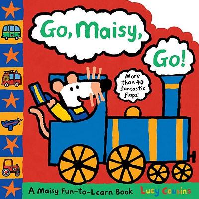 Go, Maisy, Go! - Cousins, Lucy
