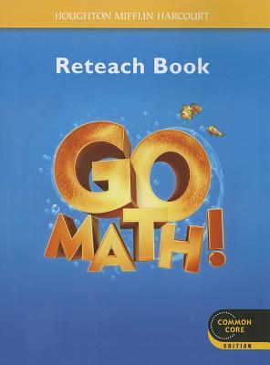 Go Math! Reteach Book, Grade K - Houghton Mifflin Harcourt (Creator)