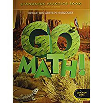 Go Math!: Student Practice Book Grade 5 - Houghton Mifflin Harcourt (Prepared for publication by)