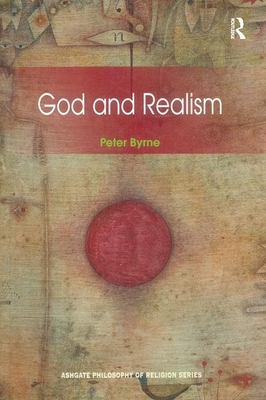 God and Realism - Byrne, Peter