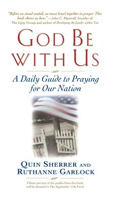 God Be with Us: A Daily Guide to Praying for Our Nation - Sherrer, Quin