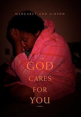 God Cares for You - Gibson, Margaret Ann