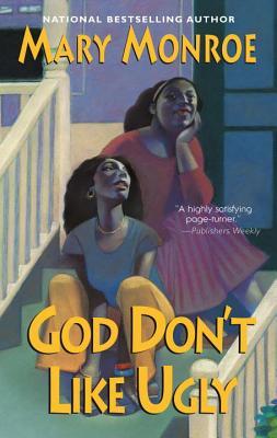 God Don't Like Ugly - Monroe, Mary