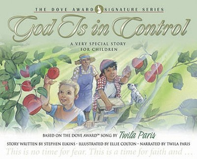 God Is in Control: A Very Special Story for Children with CD (Audio) - Elkins, Stephen, and Colton, Ellie (Illustrator), and Paris, Twila (Narrator)