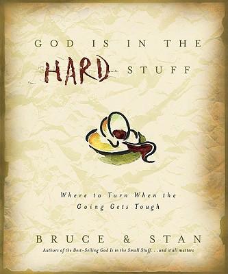 God Is in the Hard Stuff - Bickel, Bruce